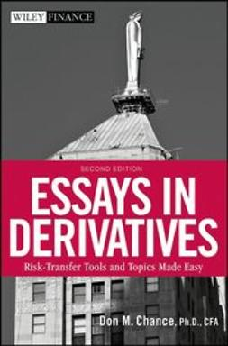 Chance, Don M. - Essays in Derivatives: Risk-Transfer Tools and Topics Made Easy, ebook