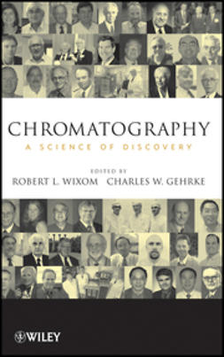 Gehrke, Charles W. - Chromatography: A Science of Discovery, ebook