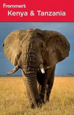 Bain, Keith - Frommer's<sup>&#174;</sup> Kenya & Tanzania, ebook