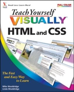 Wooldridge, Linda - Teach Yourself VISUALLY HTML and CSS, ebook