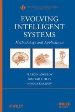 Angelov, Plamen - Evolving Intelligent Systems: Methodology and Applications, ebook