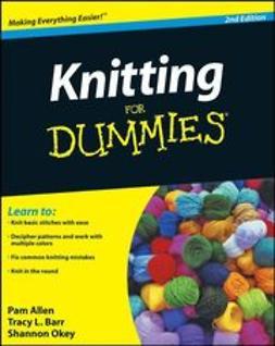 Allen, Pam - Knitting For Dummies, ebook