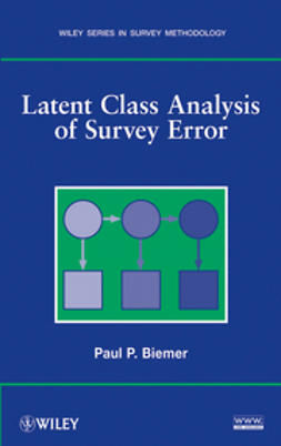Biemer, Paul P. - Latent Class Analysis of Survey Error, ebook