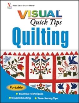 Hakala, Sonja - Quilting VISUAL<sup><small>TM</small></sup> Quick Tips, e-bok