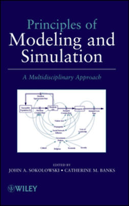 Sokolowski, John A. - Principles of Modeling and Simulation: A Multidisciplinary Approach, e-bok