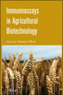Shan, Guomin - Immunoassays in Agricultural Biotechnology, ebook