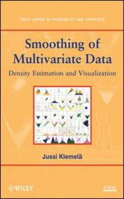 Klemelä, Jussi - Smoothing of Multivariate Data: Density Estimation and Visualization, ebook