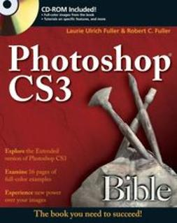 Fuller, Laurie Ulrich - Photoshop<sup>&#174;</sup> CS3 Bible, ebook