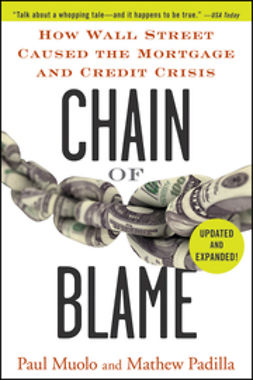 Muolo, Paul - Chain of Blame: How Wall Street Caused the Mortgage and Credit Crisis, ebook