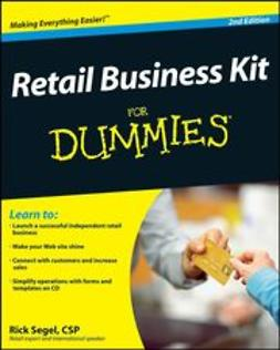 Segel, Rick - Retail Business Kit For Dummies, e-bok