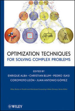 Alba, Enrique - Optimization Techniques for Solving Complex Problems, ebook