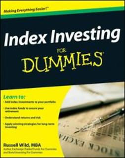 Wild, Russell - Index Investing For Dummies<sup>&#174;</sup>, ebook