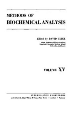Glick, D. - Methods of Biochemical Analysis, ebook