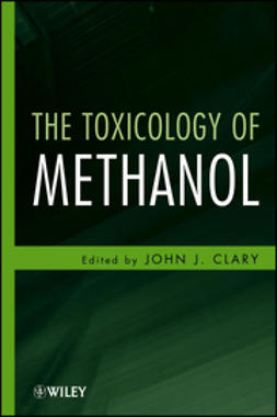 Clary, John J. - The Toxicology of Methanol, e-kirja