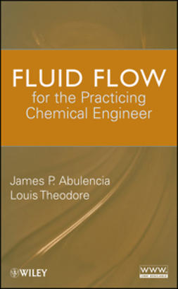 Abulencia, James Patrick - Fluid Flow for the Practicing Chemical Engineer, ebook