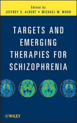 Albert, Jeffrey S. - Targets and Emerging Therapies for Schizophrenia, e-kirja