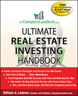 Lederer, William A. - The CompleteLandlord.com Ultimate Real Estate Investing Handbook, ebook