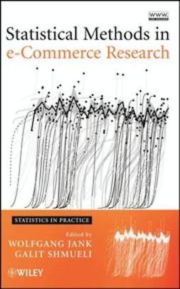 Jank, Wolfgang - Statistical Methods in e-Commerce Research, e-kirja