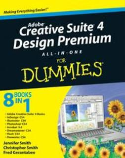 Smith, Jennifer - Adobe Creative Suite 4 Design Premium All-in-One For Dummies, e-kirja