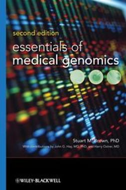 Brown, Stuart M. - Essentials of Medical Genomics, ebook