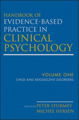 Hersen, Michel - Handbook of Evidence-Based Practice in Clinical Psychology, Child and Adolescent Disorders, ebook