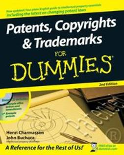 Charmasson, Henri J. A. - Patents, Copyrights & Trademarks For Dummies, ebook