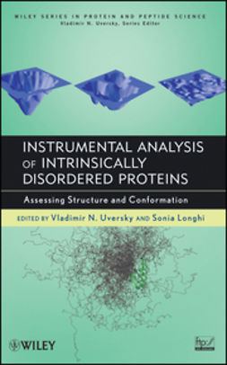 Longhi, Sonia - Instrumental Analysis of Intrinsically Disordered Proteins: Assessing Structure and Conformation, e-bok