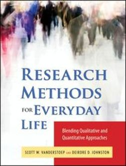 Johnson, Deidre D. - Research Methods for Everyday Life: Blending Qualitative and Quantitative Approaches, e-bok
