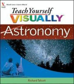 Talcott, Richard - Teach Yourself VISUALLY Astronomy, ebook