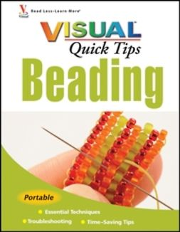 Michaels, Chris Franchetti - Beading VISUAL Quick Tips, ebook