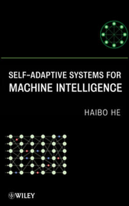 He, Haibo - Self-Adaptive Systems for Machine Intelligence, ebook