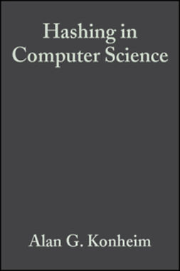 Konheim, Alan G. - Hashing in Computer Science: Fifty Years of Slicing and Dicing, ebook