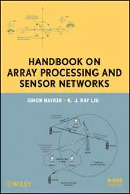 Haykin, Simon - Handbook on Array Processing and Sensor Networks, e-kirja