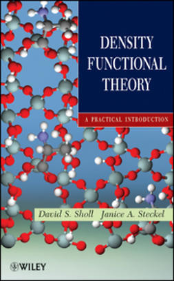 Sholl, David - Density Functional Theory: A Practical Introduction, e-kirja