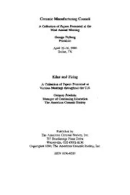 - Ceramic Manufacturing Council - Kilns and Firing: Ceramic Engineering and Science Proceedings, Volume 11, Issue 11/12, e-bok
