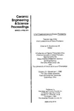 - 51st Conference on Glass Problems: Ceramic Engineering and Science Proceedings, Volume 12, Issue 3/4, ebook