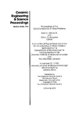 - 52nd Conference on Glass Problems: Ceramic Engineering and Science Proceedings, Volume 13, Issue 3/4, ebook