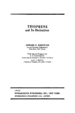 Hartough, H. D. - The Chemistry of Heterocyclic Compounds, Thiophene and Its Derivatives, e-bok