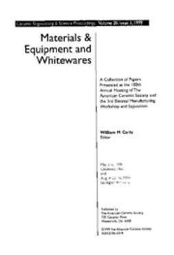 - Materials & Equipment/Whitewares: Ceramic Engineering and Science Proceedings, Volume 20, Issue 2, e-kirja