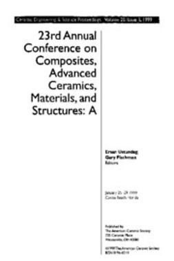 - 23nd Annual Conference on Composites, Advanced Ceramics, Materials, and Structures: A: Ceramic Engineering and Science Proceedings, Volume 20, Issue 3, ebook
