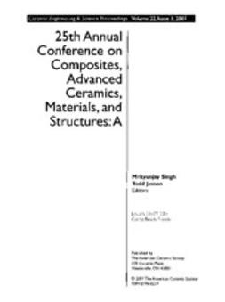 - 25th Annual Conference on Composites, Advanced Ceramics, Materials, and Structures: A: Ceramic Engineering and Science Proceedings, Volume 22, Issue 3, e-kirja