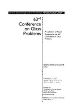 - 63rd Conference on Glass Problems: Ceramic Engineering and Science Proceedings, Volume 24, Issue 1, ebook