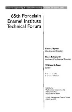 - 65th Porcelain Enamel Institute Technical Forum: Ceramic Engineering and Science Proceedings, Volume 24, Issue 5, ebook