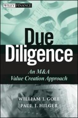 Gole, William J. - Due Diligence: An M&A Value Creation Approach, e-kirja