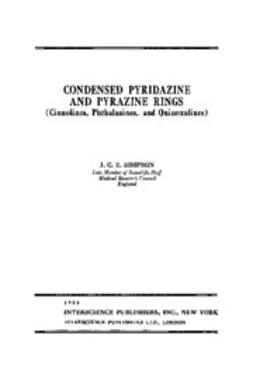 Simpson, J. C. - The Chemistry of Heterocyclic Compounds, Pyridazine and Pyrazine Rings, e-bok