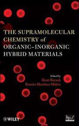 Rurack, Knut - The Supramolecular Chemistry of Organic-Inorganic Hybrid Materials, ebook