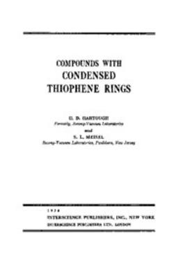 Hartough, H. D. - The Chemistry of Heterocyclic Compounds, Condensed Thiophene Rings, e-bok