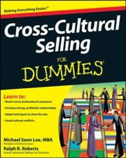 Lee, Michael Soon - Cross-Cultural Selling For Dummies, e-kirja