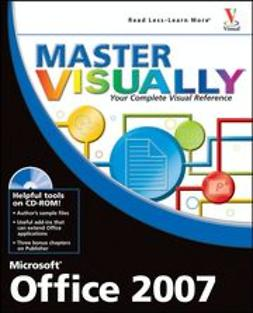 Bunzel, Tom - Master VISUALLY<sup>®</sup> Microsoft<sup>®</sup> Office 2007, ebook