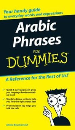 Bouchentouf, Amine - Arabic Phrases For Dummies<sup>®</sup>, ebook